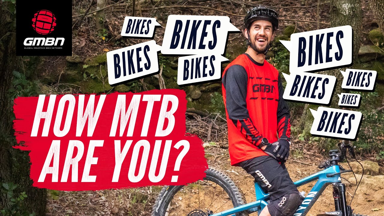 How Do You Know You Are A Mountain Biker?