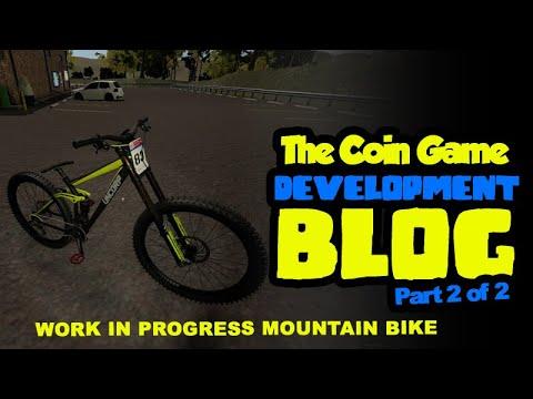 The Coin Game Dev Blog 2.1 Mountain Bike Coming soon