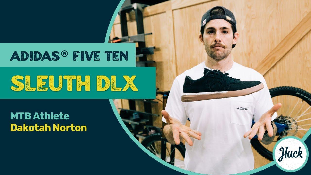 Dakotah Norton tells us about his favorite Mountain biking shoe Adidas® Five Ten Sleuth DLX