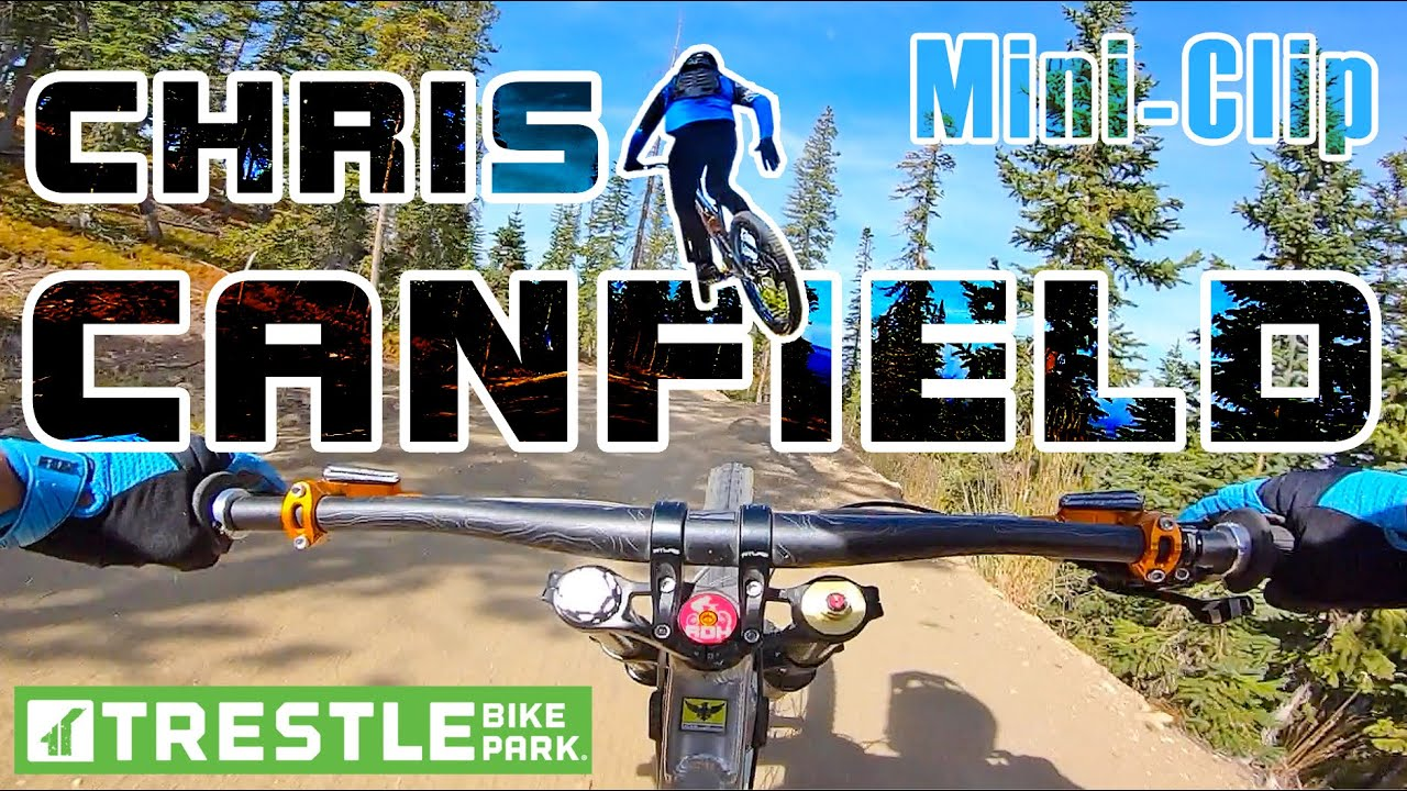 A Rip with Chris Canfield – Rainmaker trail – Trestle Bike Park