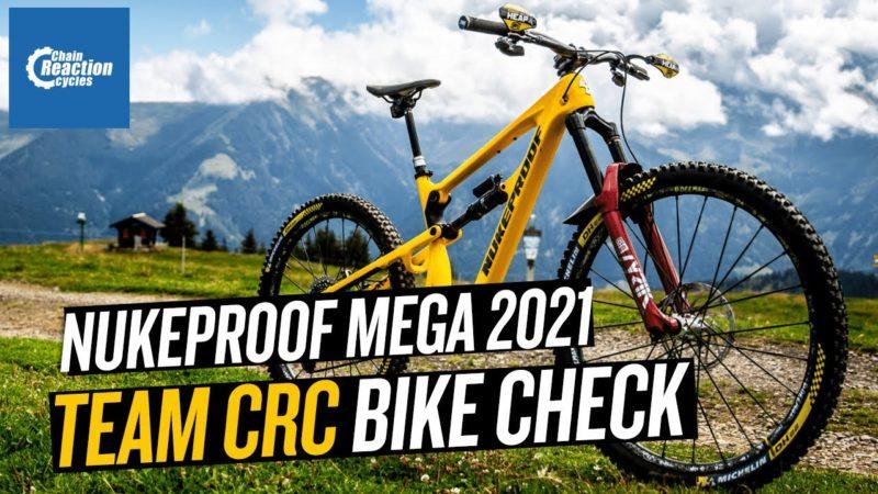Team CRC Nukeproof Mega 2021 Bike Check!