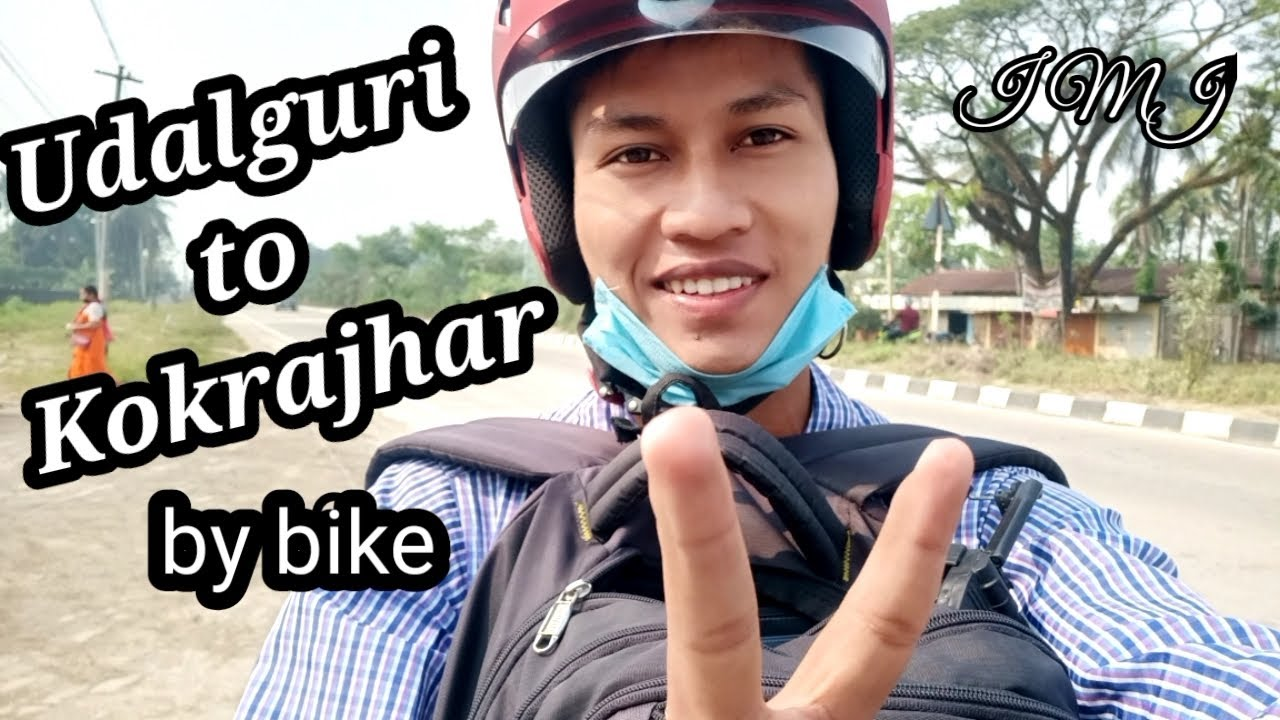 Udalguri to Kokrajhar | By bike somehow somewhere | My hope and joy with you all