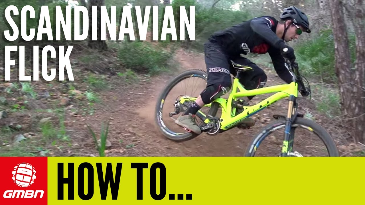 How To Do A Scandinavian Flick | Mountain Bike Skills