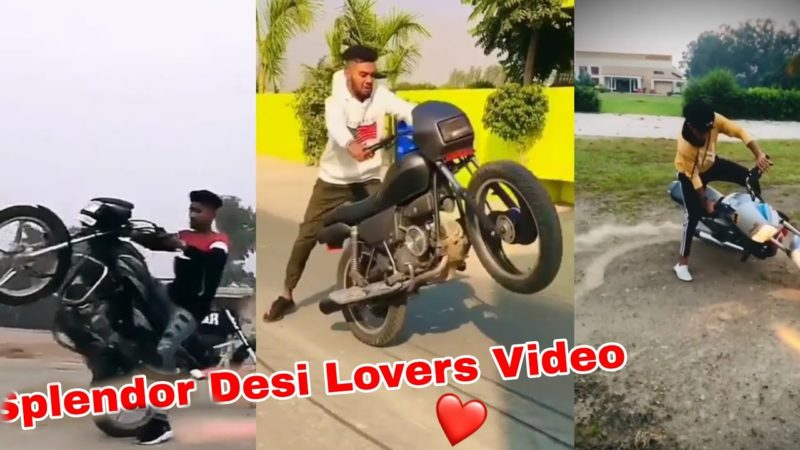Splendor Desi lovers Video |Splendor Bike Loverz |Part 3