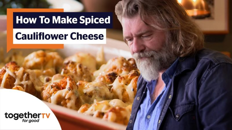 How To Make A Delicious Spiced Cauliflower Cheese Dish | The Hairy Bikers' Comfort Food