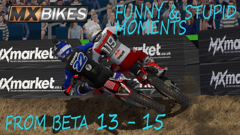 MX Bikes Funny, Crazy & Stupid Moments