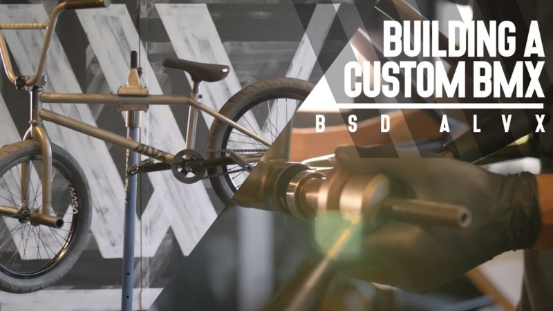 BUILDING A CUSTOM BMX BIKE 4K – BSD ALVX Custom Build