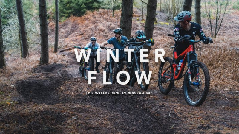 WINTER FLOW | Mountain Biking in Norfolk, UK