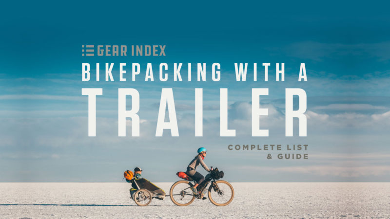 Bikepacking with a Trailer, List of Bicycle Trailers