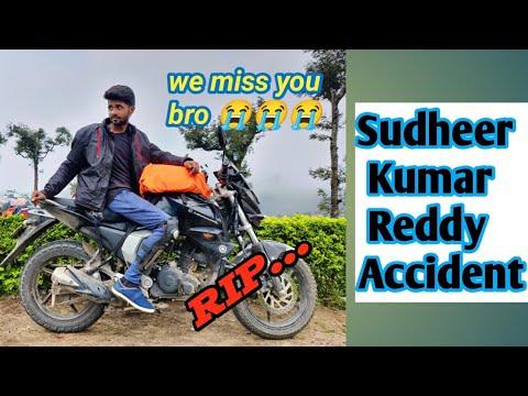 Sudheer Kumar reddy bike accident || My best riding partner I miss you sudheer😭😭😭