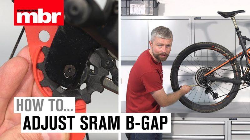 How to adjust your SRAM Eagle B-tension/B-gap | Mountain Bike Rider