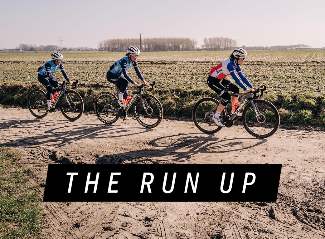The Run Up Bölüm 3 — Paris-Roubaix'in ilk kadın baskısı için heyecanlanacaksınız!