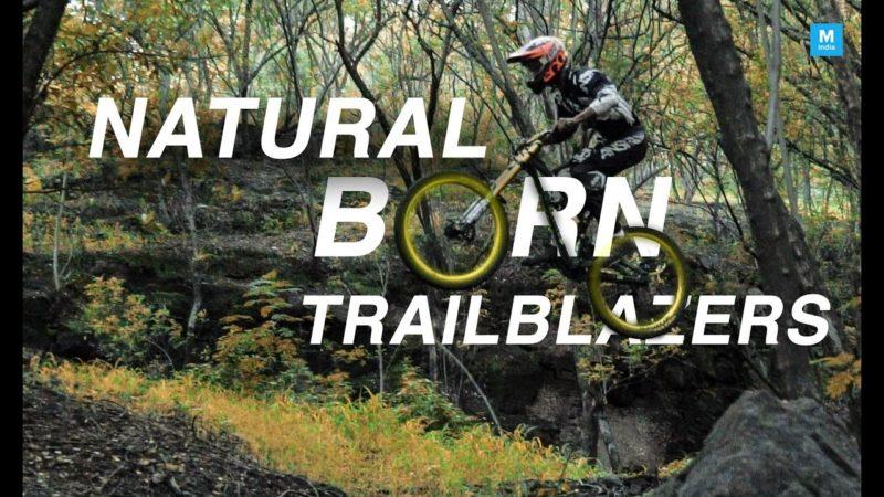 Natural Born Trailblazers | Mountain Biking | Mashable India